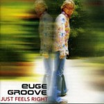 Groove-JustFeelsRight