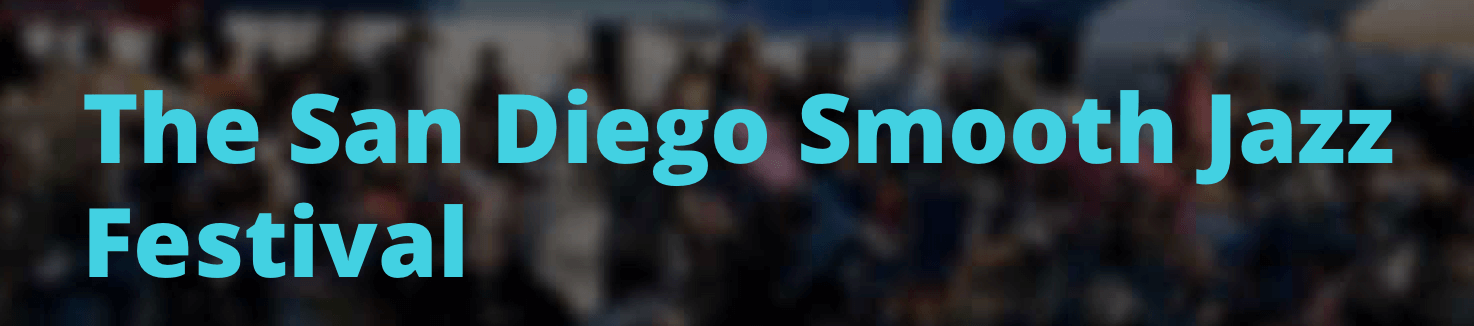San Diego Smooth Jazz Festival 2017