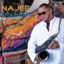 Najee New Album Poetry In Motion August 25th