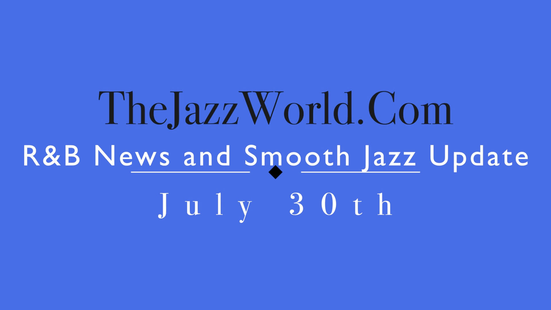The Jazz World Show 7:30