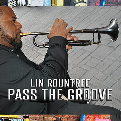 Lin Rountree Pass The Groove