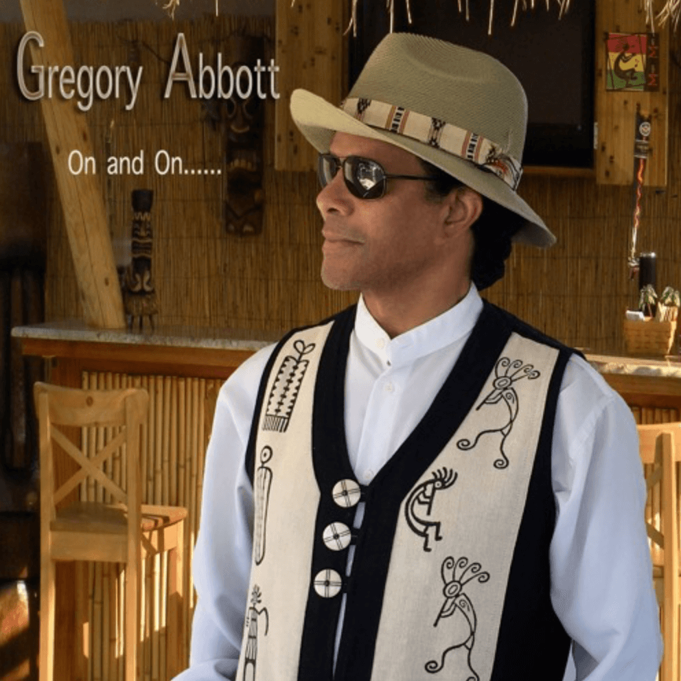 Listen To Gregory Abbott's On And On