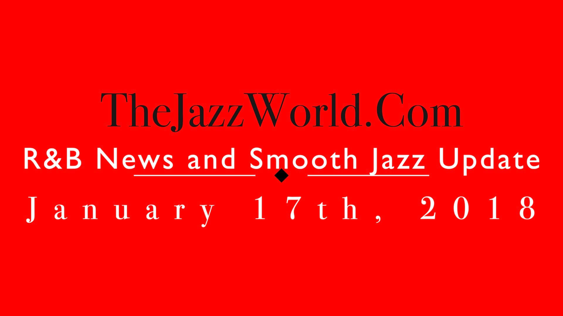 The Jazz World Show 1:17:18