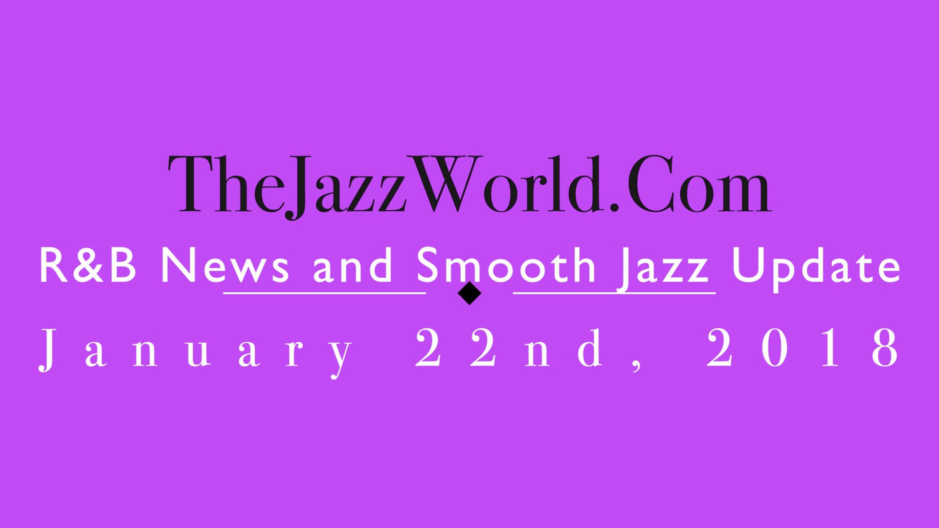 The Jazz World Show 1:22:18