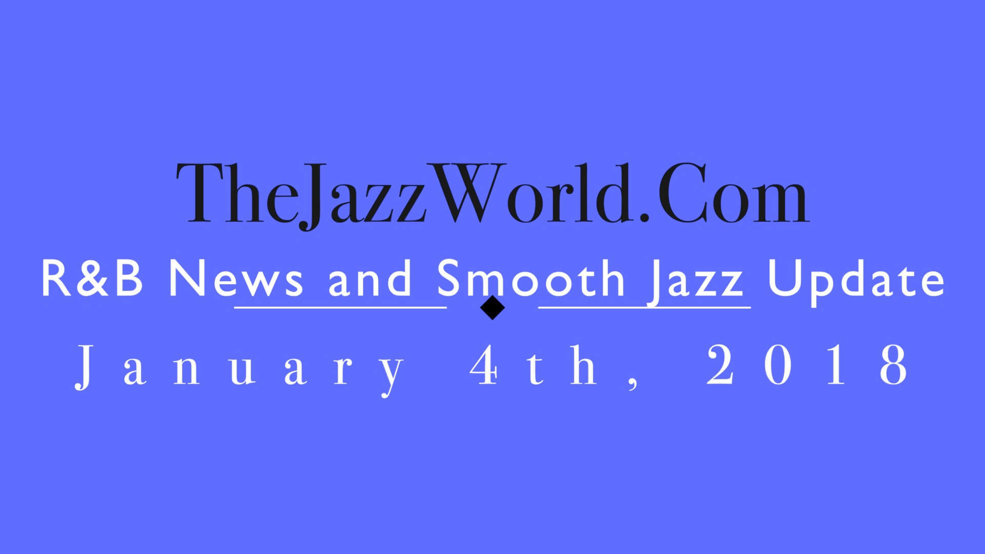 The Jazz World Show 1:4:18