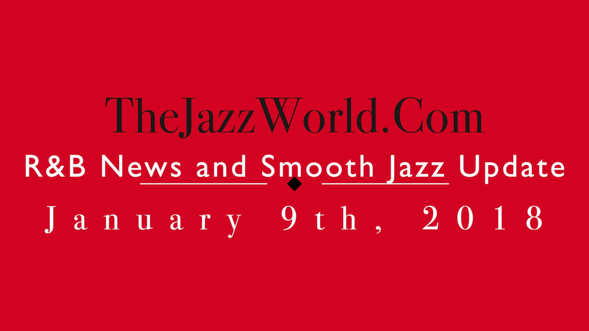 The Jazz World Show 1:9:18