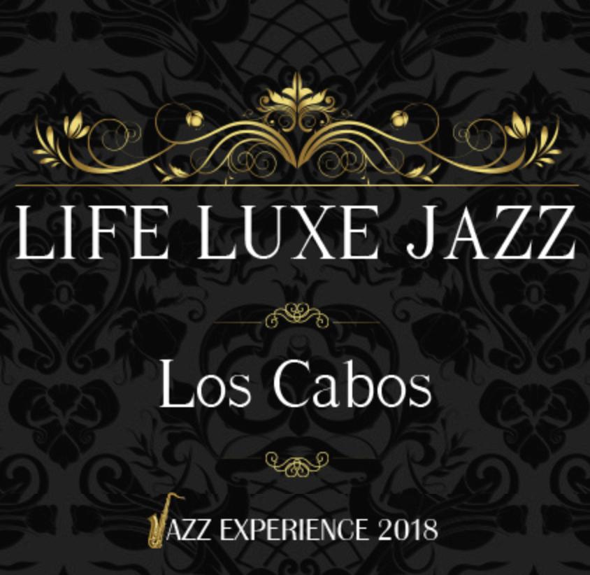 Los Cabos Jazz Experience 2018