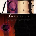 FOURPLAY-BETWEENSHEETS
