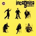 Incognito-Positivity