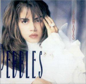 Pebbles_-_Always