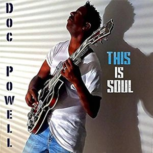 Doc Powell This Is Soul