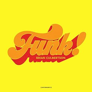 Brian Culbertson Funk