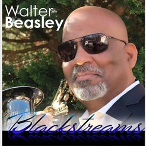Walter Beasley Blackstreams