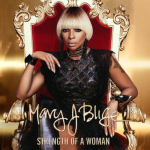 mary-j-blige-strength-of-a-woman