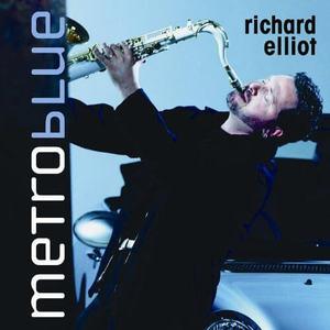 Richard Elliot Metro Blue