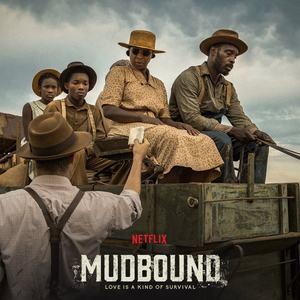 Mudbound on Netflix
